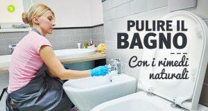 Pulire il bagno con metodi naturali