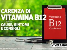 Carenza Vitamina B12 cause e sintomi