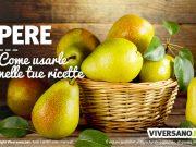 Come usare le pere in cucina