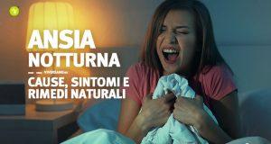Attacchi di panico notturni cause sintomi e rimedi naturali