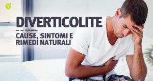 Diverticolite cause sintomi e rimedi naturali