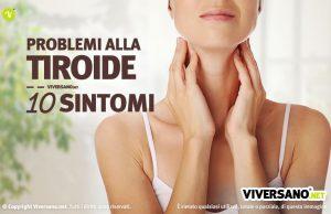 Problemi alla tiroide 10 sintomi