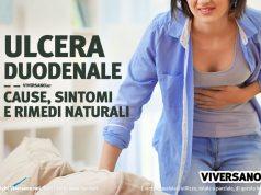 Ulcera duodenale cause sintomi e rimedi naturali