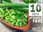 10 utilizzi delle fave nelle ricette di cucina