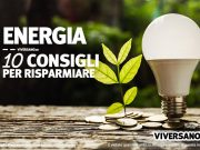 10 consigli per risparmiare energia in casa e ufficio