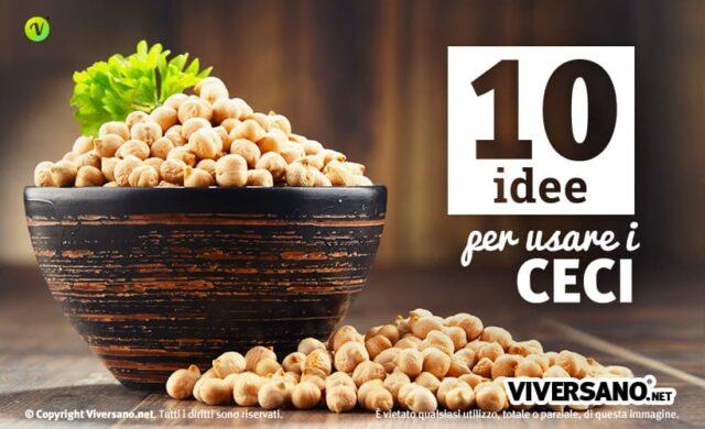 10 utilizzi dei ceci in cucina