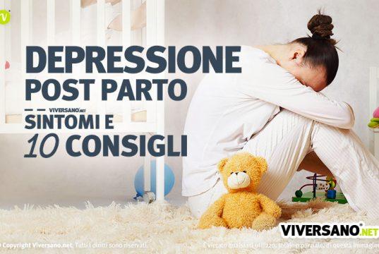 Depressione post partum sintomi e 10 consigli