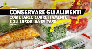 Alimenti vari conservati in frigorifero in modo corretto