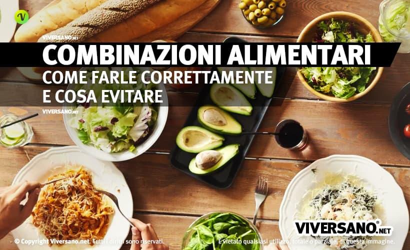 Combinazioni Alimentari Come Abbinare I Cibi In Modo Corretto
